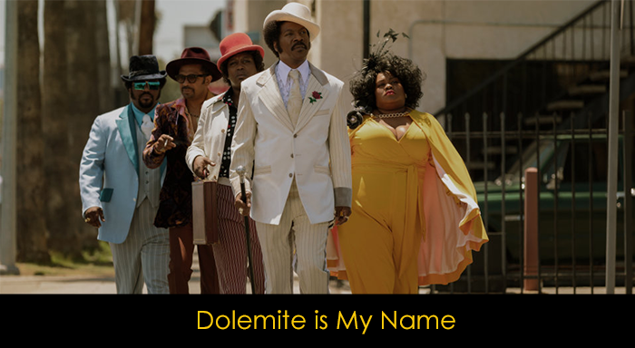 Netflix Filmleri - Dolemite is my Name
