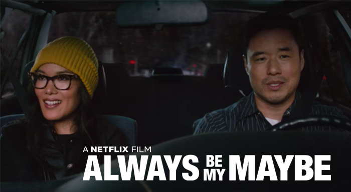 Always Be My Maybe filmi inceleme