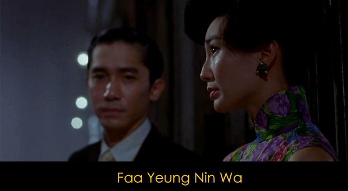 En iyi aşk filmleri - Faa Yeung Nin Wa