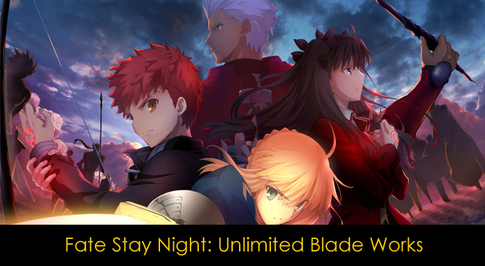 Fate Stay Night: Unlimited Blade Works anime incelemesi