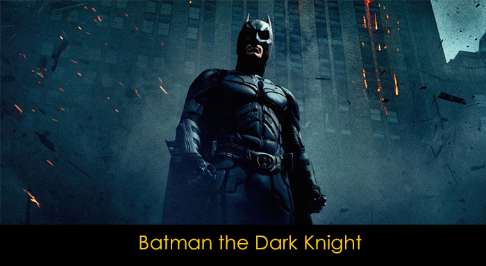 DC Filmleri - Batman the Dark Knight