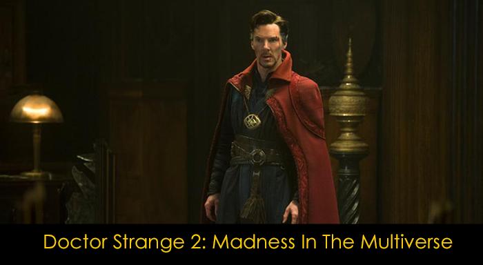Marvel filmleri vizyon tarihi - Doctor Strange 2: Madness in the Multiverse