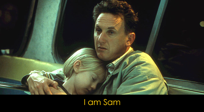 En İyi Dram Filmleri - I am Sam
