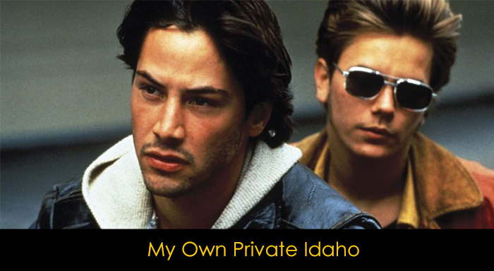 Keanu Reeves Filmleri - My Own Private Idaho