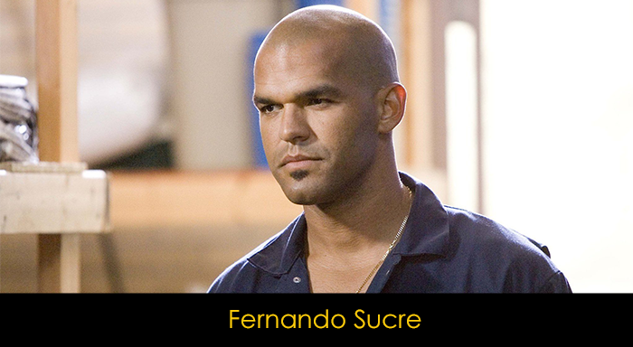 Prison Break oyuncuları - Fernando Sucre