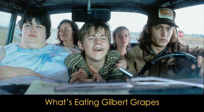 En İyi Dram Filmleri - What's Eating Gilbert Grapes