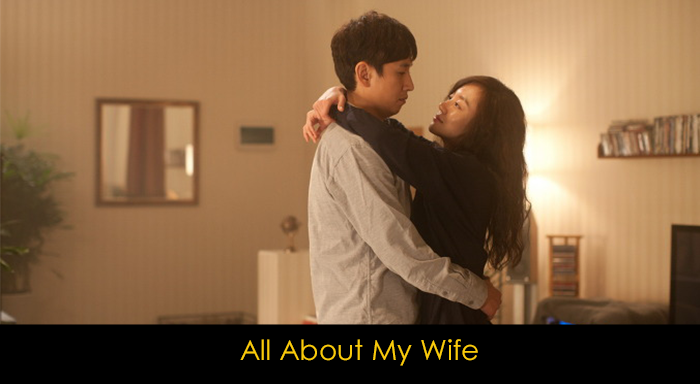 En iyi Kore aşk filmleri - All About My Wife