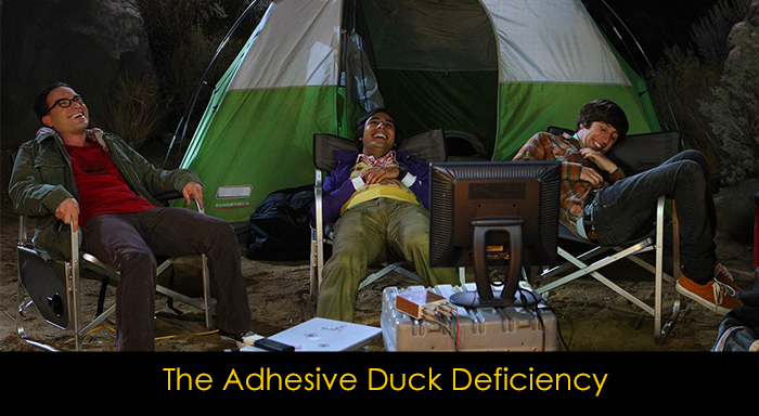 En iyi 15 The Big Bang Theory bölümü - The Adhesive Duck Deficiency