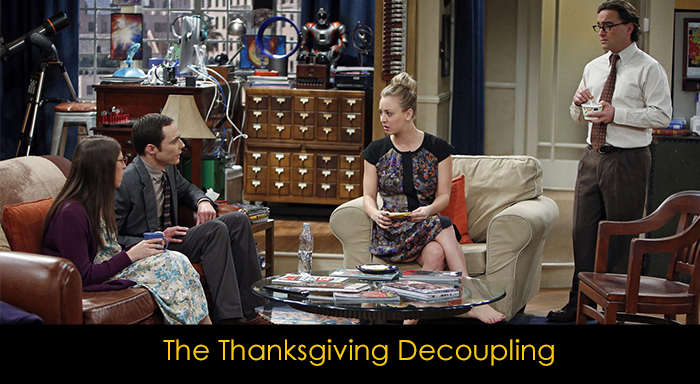 En iyi 15 The Big Bang Theory bölümü - The Thanksgiving Decoupling