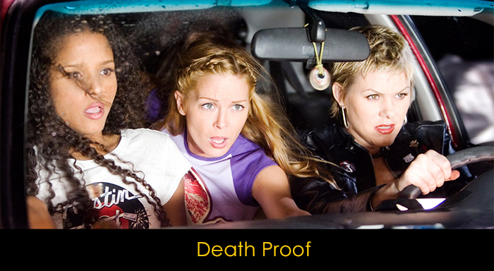 Tarantino Filmleri - Death Proof