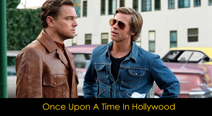 Tarantino Filmleri - Once Upon a Time in Hollywood