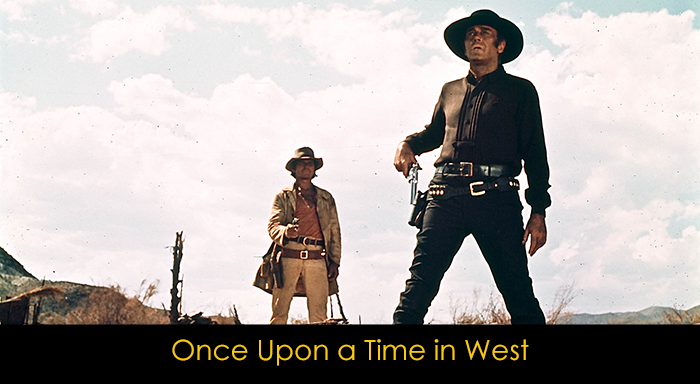 En İyi Western Filmleri - Once Upon a Time in West