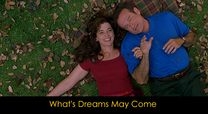 En İyi Robin Williams Filmleri - What's Dreams May Come
