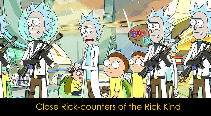En İyi Rick and Morty Bölümleri - Close Rick Counters of the Rick Kind