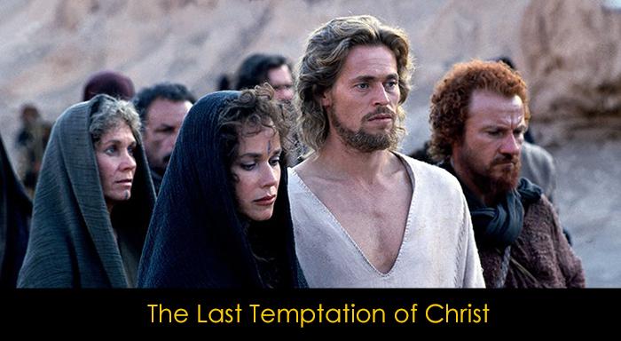 Willem Dafoe Filmleri - The Last Temptation of Christ