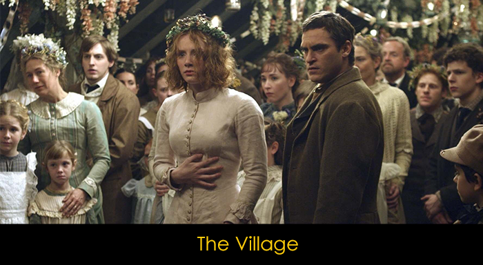 Joaquin Phoenix filmleri - The Village