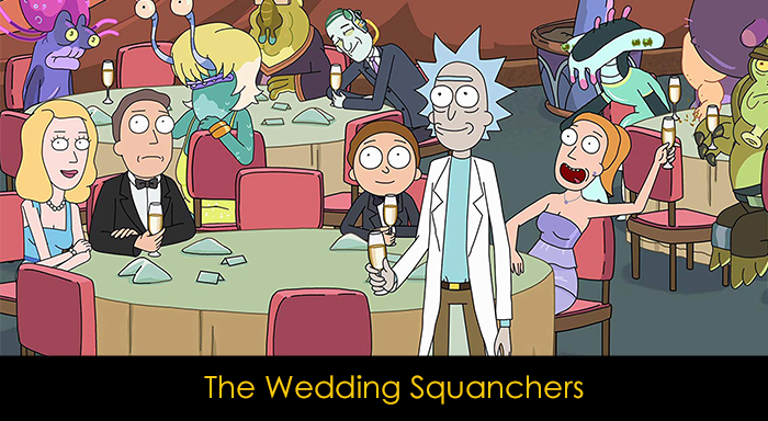En İyi Rick and Morty Bölümleri - The Wedding Squanchers