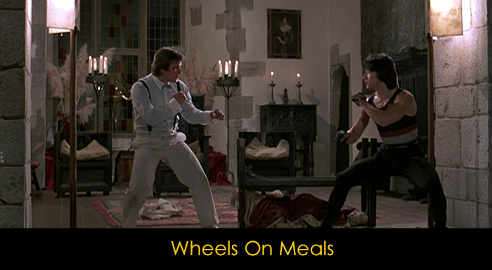 Jackie Chan Filmleri - Wheels On Meals