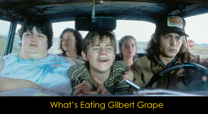 Aile Filmleri - Whats's Eating Gilbert Grape