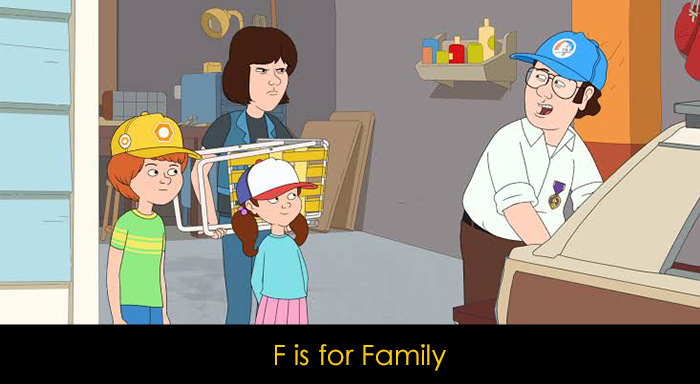 Netflix Komedi Dizileri - F is for Family