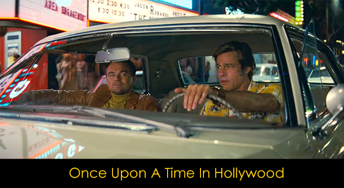 2019'un En İyi Filmleri - Once Upon a Time in Hollywood