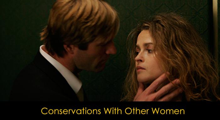 Helena Bonham Carter Filmleri - Conservations with Other Women