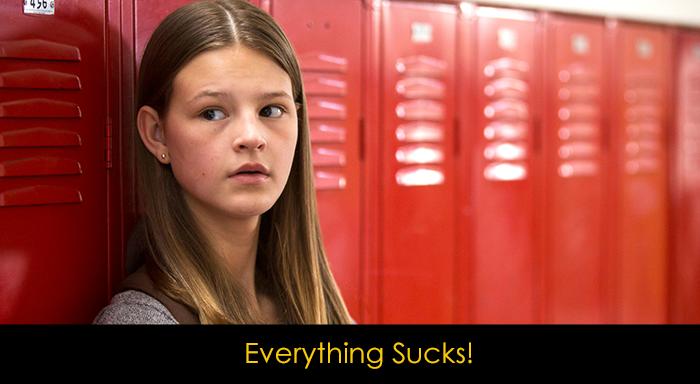 En İyi Gençlik Dizileri - Everything Sucks
