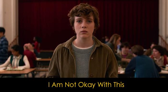 En İyi Gençlik Dizileri - I Am Not Okay With This
