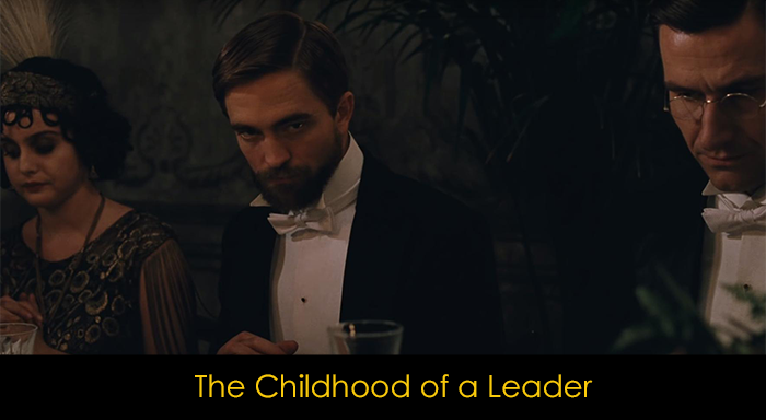 Robert Pattinson Filmleri - The Childhood of a Leader